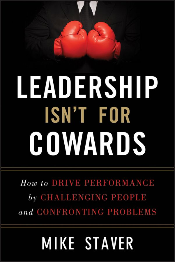 Leadership Isn't for Cowards