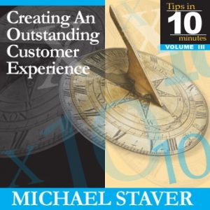 Creating an Outstanding Customer Experience